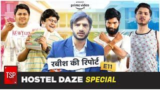 TSP's Rabish Ki Report | Boys Hostel | Hostel Daze Special