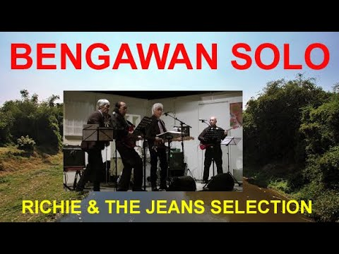 BENGAWAN SOLO - RICHIE & THE JEANS SELECTION