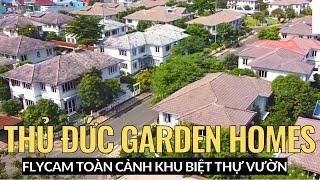 [Thủ Đức Garden Homes] Flycam Khu Biệt Thự Sân Vườn THỦ ĐỨC GARDEN HOMES ven sông SÀI GÒN