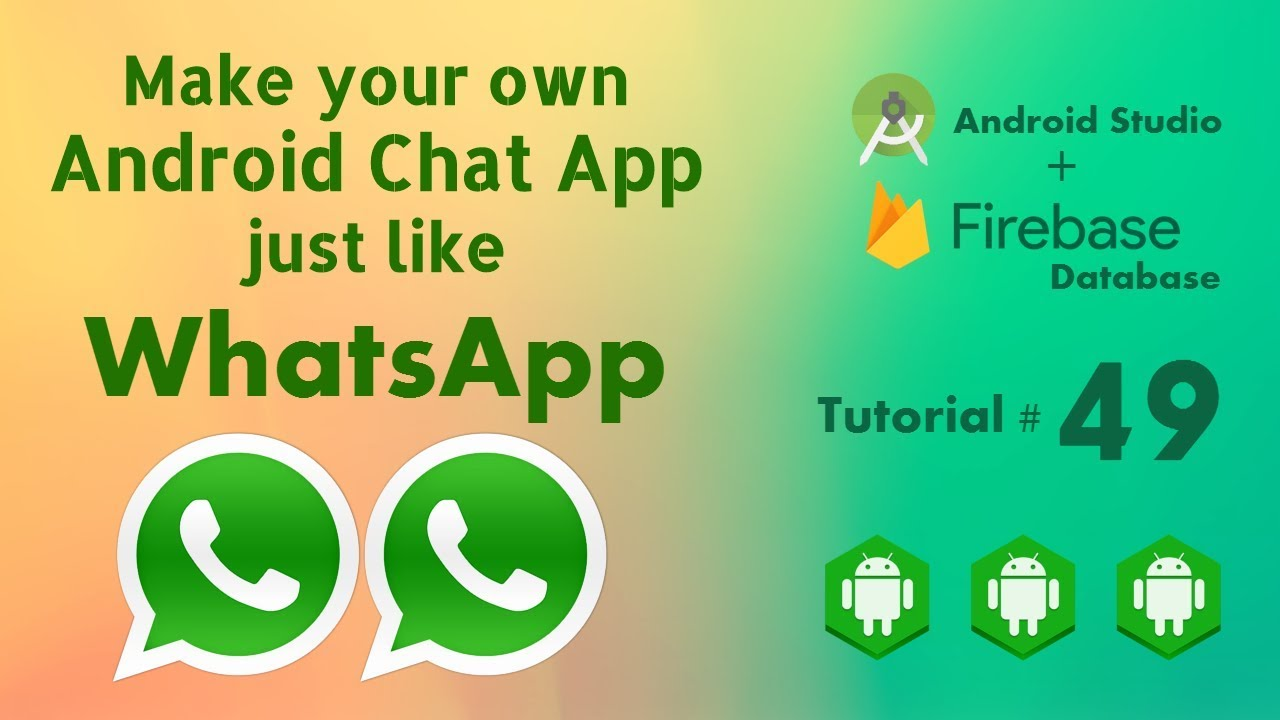 Android Chat Application like WhatsApp - Messages Custom Layout Android  Studio