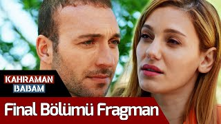 Kahraman Babam 8. Bölüm (FİNAL) Fragman