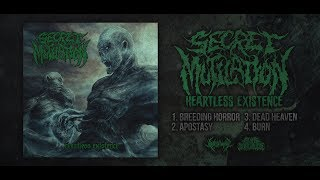 SECRET MUTILATION - HEARTLESS EXISTENCE [OFFICIAL EP STREAM] (2018) SW EXCLUSIVE