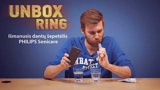 Išsivalyk dantis!    Išmanusis dantų šepetėlis PHILIPS Sonicare   Unbox Ring apžvalga