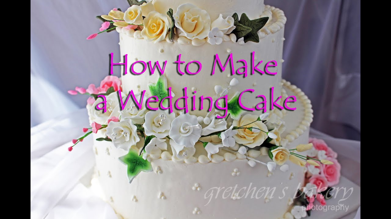 making wedding cake how to make a wedding cake 17065