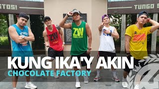 KUNG IKA'Y AKIN by Chocolate Factory | Zumba | Pinoy Pop | TML Crew Alan Olamit