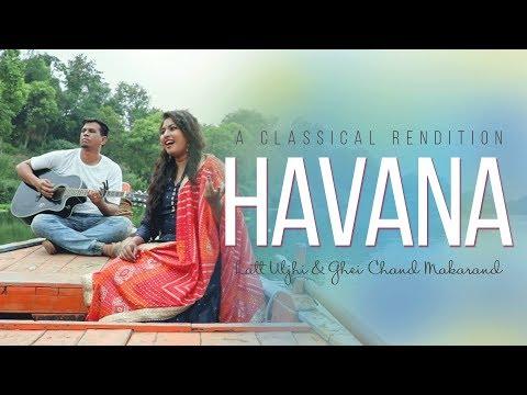 Havana (Latt Uljhi / Ghei Chand Makrand) - Sneha Sharma feat. Reuben Dongre
