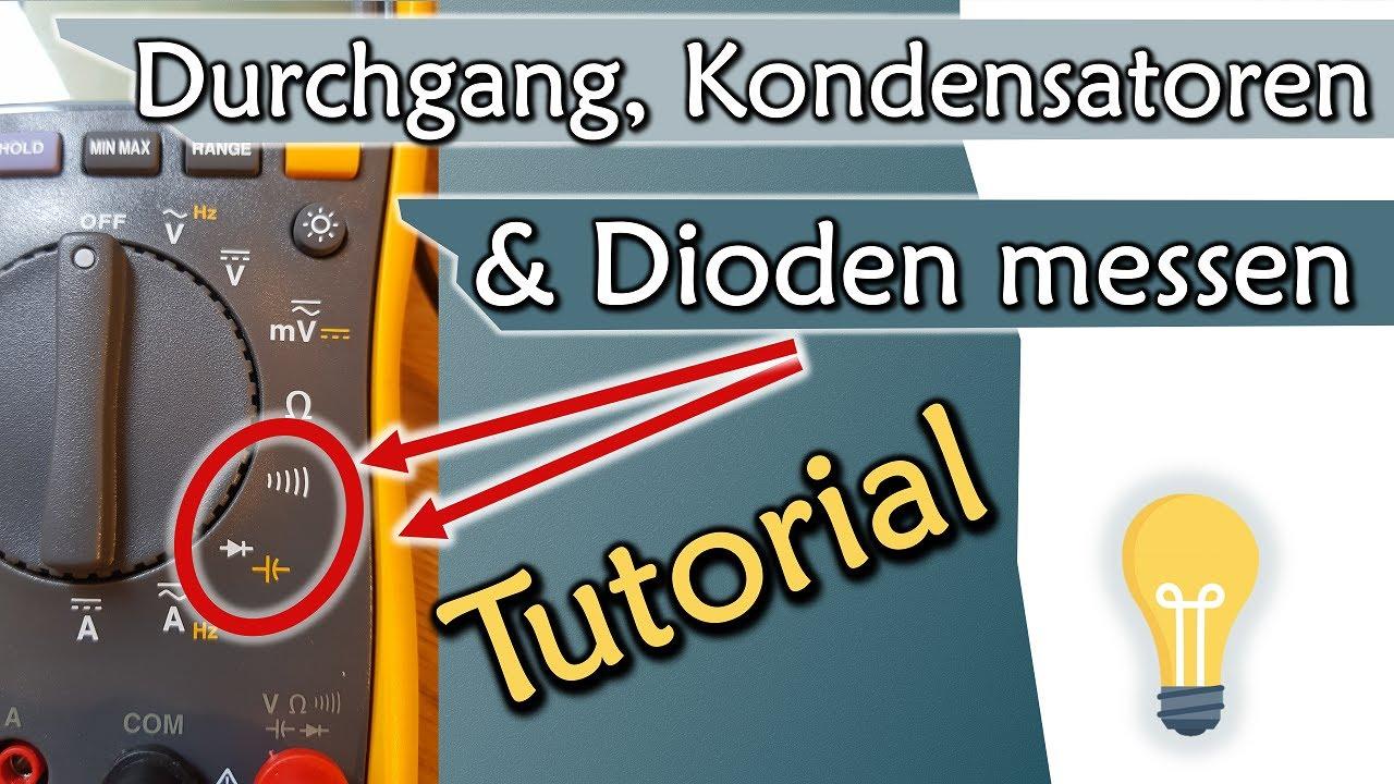 durchgang kapazit t und dioden messen multimeter tutorial teil 2 ger te 2 youtube. Black Bedroom Furniture Sets. Home Design Ideas