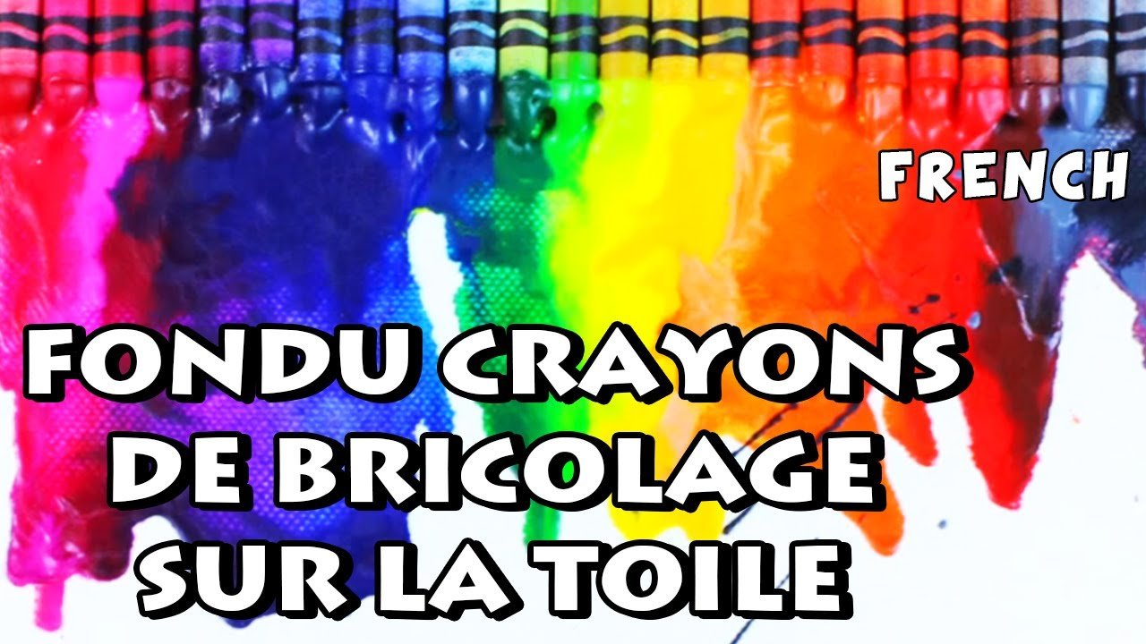 comment faire fondu crayons de bricolage sur la toile diy french arts crafts youtube. Black Bedroom Furniture Sets. Home Design Ideas