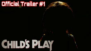 CHILD'S PLAY OFFICIAL TRAILER #1 (2019) [HD]