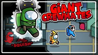 GIANT IMPOSTORS CAN SQUISH US! - Among Us (Witch Mod)