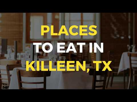 Places To Eat In Killeen, TX