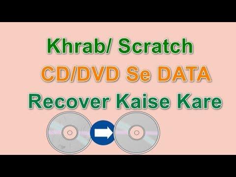 Kharab/Scratch/Unreadable CD/DVD Se Data Recover/Copy/Save  Karne Ka Trika