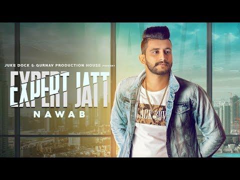 EXPERT JATT  ( TEASER ) NAWAB   MISTA BAAZ   FULL SONG RELEASING ON  19 JAN   JUKE DOCK 2018