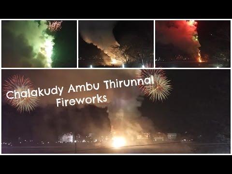 Chalakudy Thirunnal Fireworks 2016 - ചാലക്കുടി അമ്പ് വെടിക്കെട്ട് - Vlog