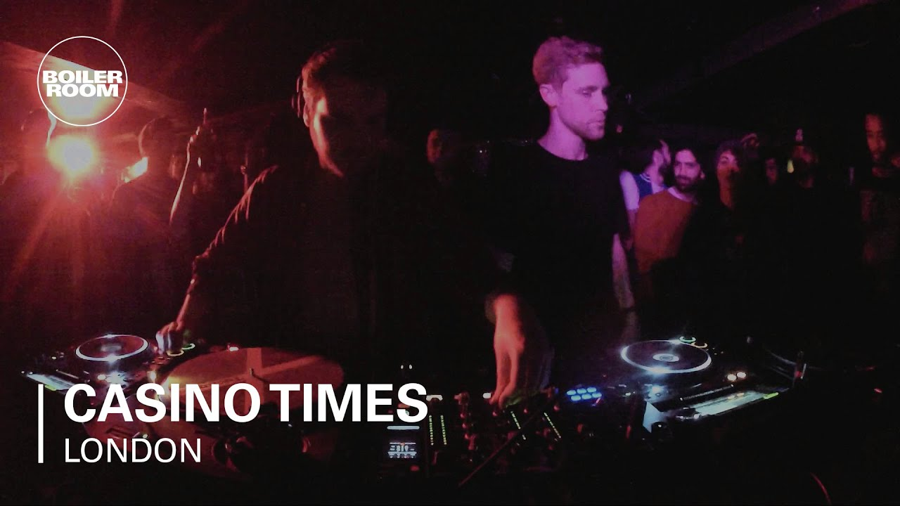 Casino Times Boiler Room London DJ Set