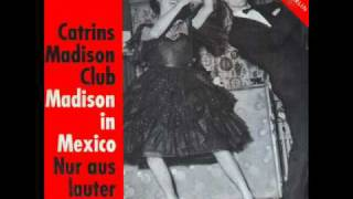 Madison in Mexico - Catrins Madison Club.wmv