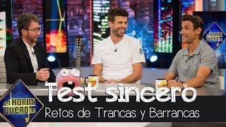 Gerard Piqué y David Ferrer se sinceran en el test de Trancas y Barrancas - El Hormiguero 3.0