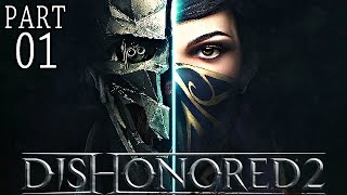 Dishonored 2 Gameplay German Part 1 - Das Ende der Königin - Let