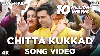 Chitta Kukkad - Wedding Video Song | Loveshhuda | Girish, Navneet | Gippy Grewal