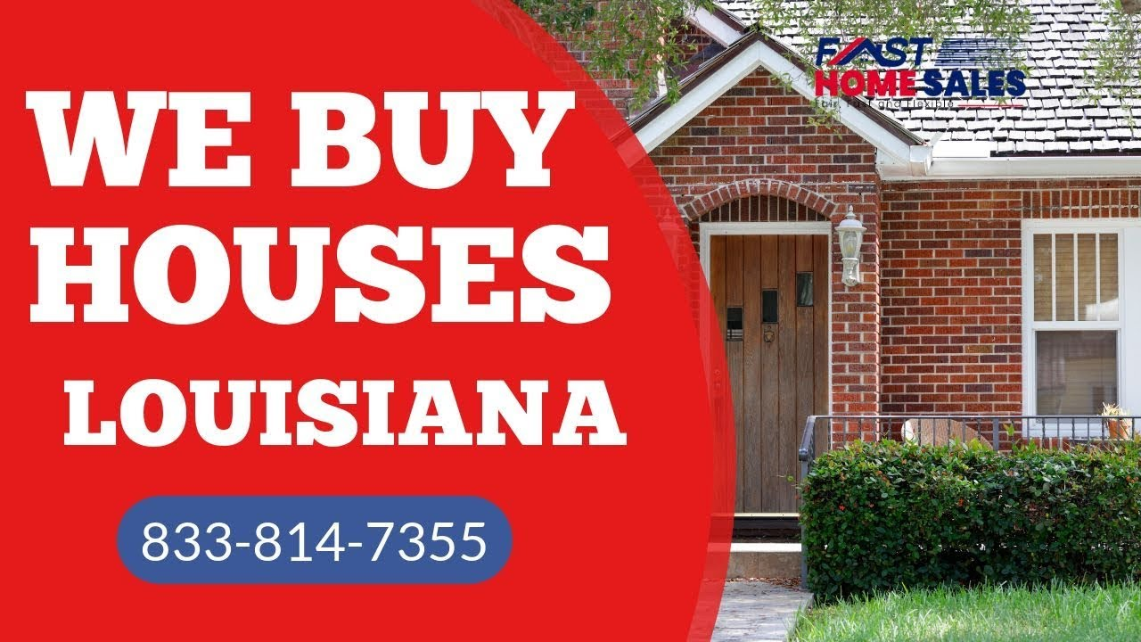 We Buy Houses Louisiana - 833-814-7355