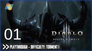 Diablo 3: Reaper of Souls (PC) - Pt.1 [Difficulty: Torment I]
