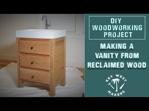 DIY Project - Making a bathroom vanity from reclaimed wood