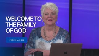 Session 1: Welcome To The Family Of God