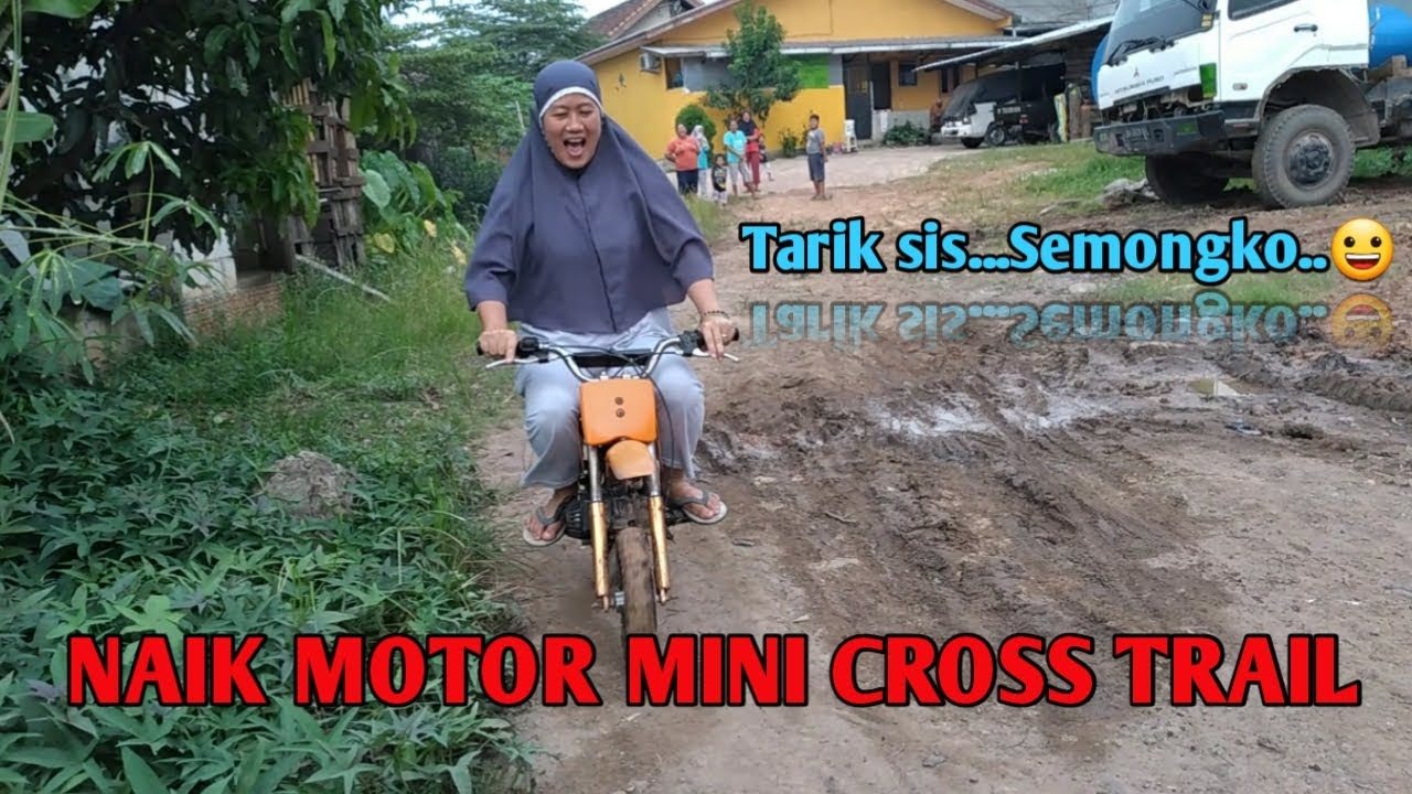 Mencoba Mengendarai Motor Mini Cross Trail |Try to Ride a Mini Cross Trail Motorbike