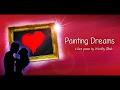 Painting Dreams (a love poem by Westley Nash)
