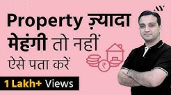 Right Property Value in Indian Real Estate?