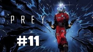 Prey Walkthrough Gameplay Part 11 (Full Game) –PS4 1080p Full HD – No Commentary