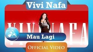 Vivi Nafa - Mau Lagi (official Video Clip)
