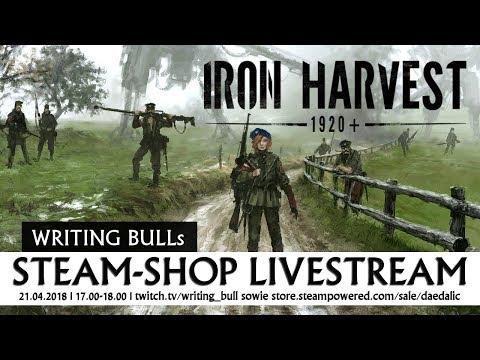 Steam-Shop-Livestream: Iron Harvest | 21.04.2018
