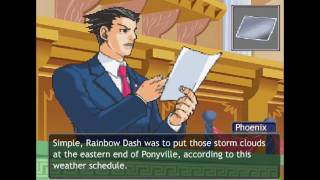Phoenix Wright / My Little Pony FIM - Turnabout Storm [Part  2/4]