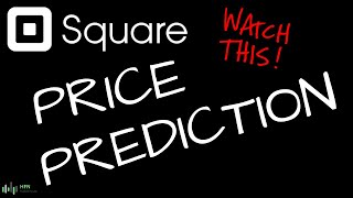 Square (SQ) Price Forecast