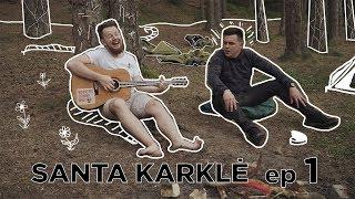 SANTA_KARKLĖ_|_Stovyklavimas