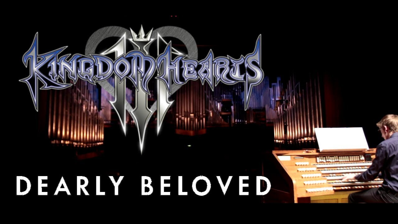 Kingdom Heart 3 Dearly Beloved Organ And Piano Paraphrase By Grissini Project Youtube Concert On Mp3