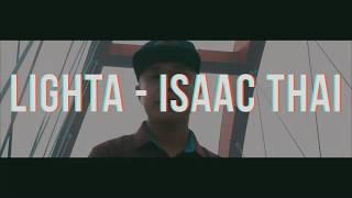 Hope & Life ( Hy Vọng và Sự Sống ) Isaac Thái ft. Lighta