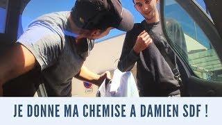 J'ai Donné Ma Chemise à Un Jeune SDF !... Soutenons Damien 👍