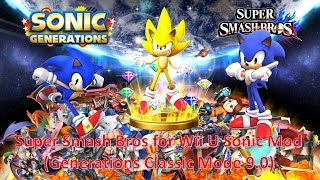 Sonic Generations Mod Part 60_ Super Smash Bros Wii U Sonic (Generations Version Classic 9.0)