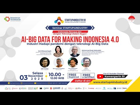 Seminar Startup4industry : AI-Big Data For Making Indonesia 4.0