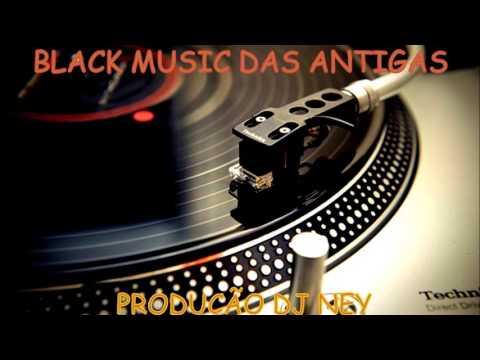BLACK MUSIC DA ANTIGA