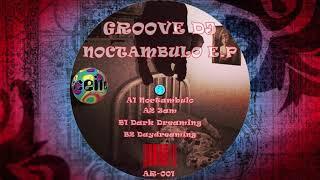 Groove Dj - Daydreaming (Original Mix) (B2)