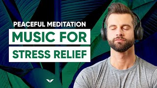 Meditation Music For Positive Energy With Deep Body And Mind Relaxation