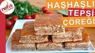 Haşhaşlı Tepsi Çöreği Tarifi - Kat kat yumuşacık bir çörek yapımı