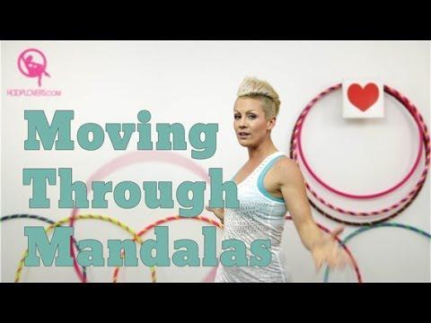 Hooping Tutorial: Moving Through Mandala