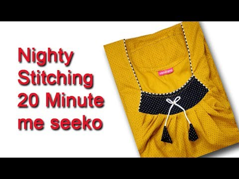 Nighty cutting and stitching in Hindi