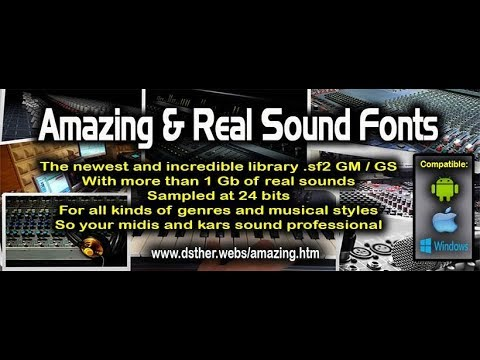 Amazing. The best Sound Fonts for midi and kar