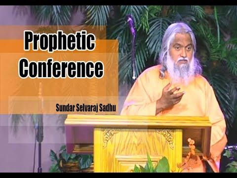 Sundar Selvaraj Sadhu October 23, 2017 : Prophetic Conference (sundar selvaraj prophecy)