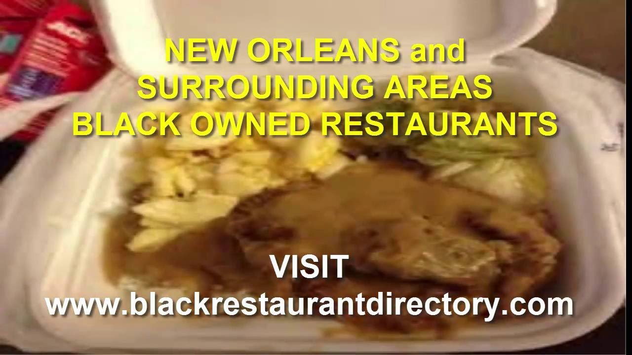 Black Owned Soul Food Restaurants In Or Near New Orleans